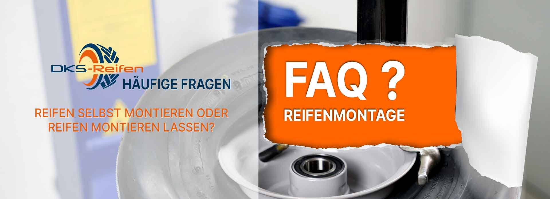Reifen Montage FAQ